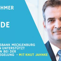 Teaserbild EPISODE 061 - Nachfolgeregelung - Bürgschaftsbank MV mit Knut Jahnke - Unternehmer Radio