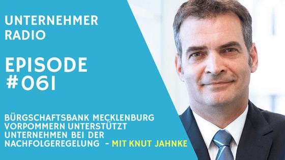 #061 Nachfolgeregelung – Unterstützung für Kleinbetriebe durch Bürgschaftsbank Mecklenburg-Vorpommern