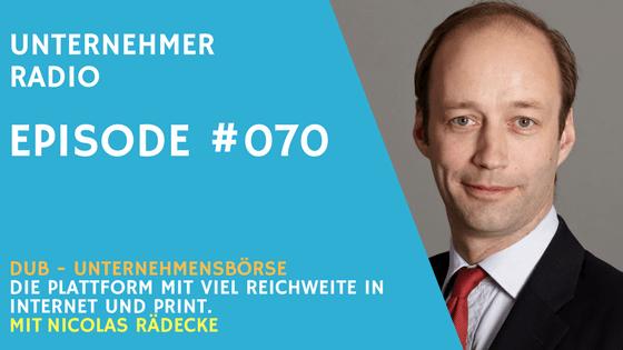 #070 DUB – Reichweitenstarke Verkaufsplattform für Unternehmen – Nicolas Rädecke