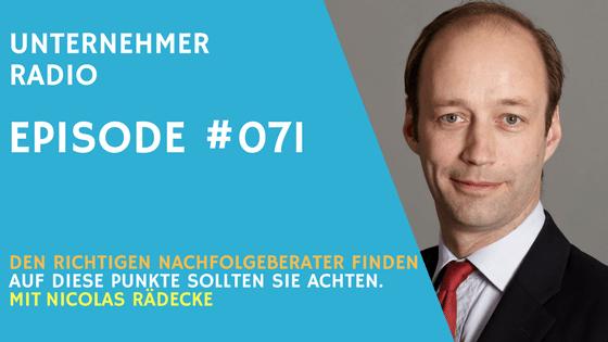 #071 So identifizieren Sie kompetente Fachberater für die Unternehmensnachfolge – mit Nicolas Rädecke