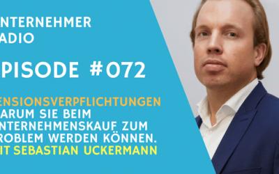 #072 Pensionsverpflichtungen beim Unternehmensverkauf – mit Sebastian Uckermann