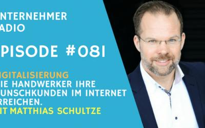 #081: Digitalisierung im Handwerk – Matthias Schultze